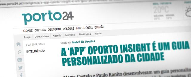 Aplicativo Oportoinsight em destaque no Porto24